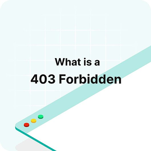 What is a 403 Forbidden? - Visitor Analytics Glossary