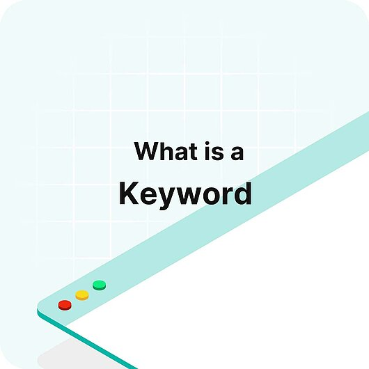 What is a Keyword? - Visitor Analytics Glossary