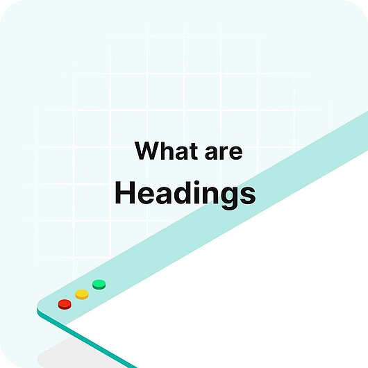 What are Headings? - Visitor Analytics Glossary