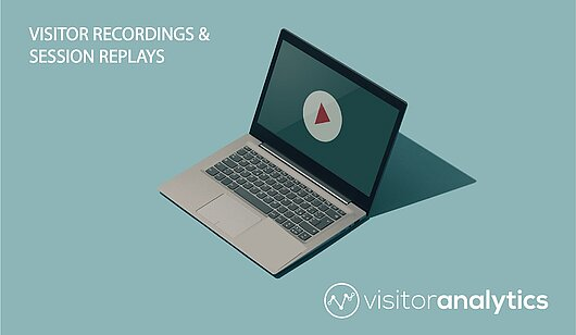 Visitor Recordings & Session Replays - Visitor Analytics Blog