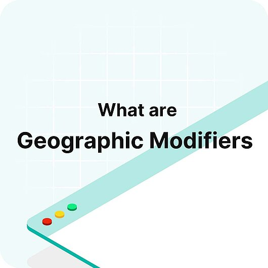 What are Geographic Modifiers? - Visitor Analytics Glossary