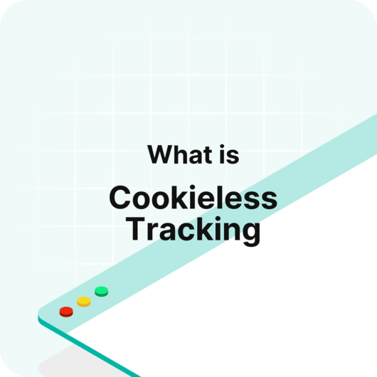 What is Cookieless Tracking? - Visitor Analytics Glossary