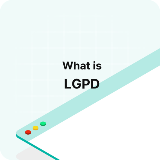 What is the LGPD? - Glossary definition