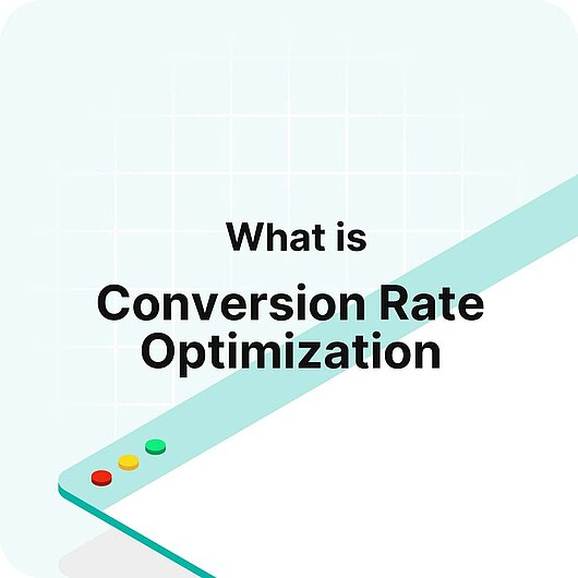 What is Conversion Rate Optimization? - Visitor Analytics Glossary
