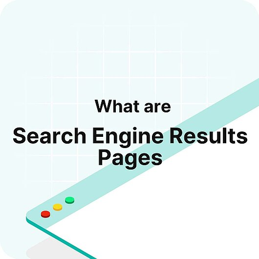 What are Search Engine Results Pages (SERP)? - Visitor Analytics Glossary