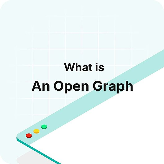What is an Open Graph? - Visitor Analytics Glossary
