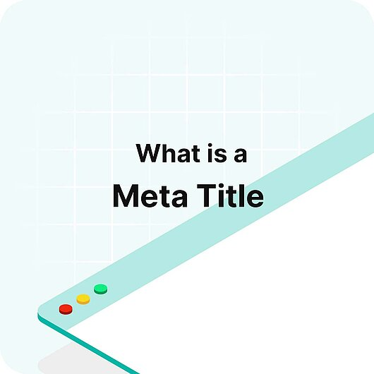What is a Meta Title? - Visitor Analytics Glossary