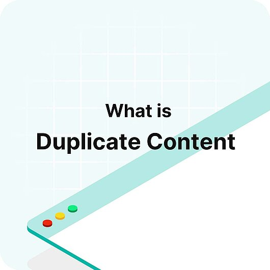 What is Duplicate Content? - Visitor Analytics Glossary