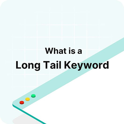 What is a Long Tail Keyword? - Visitor Analytics Glossary