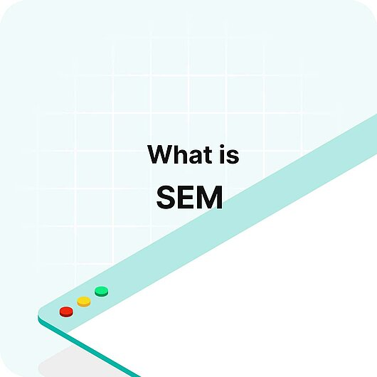 What is SEM? - Visitor Analytics Glossary