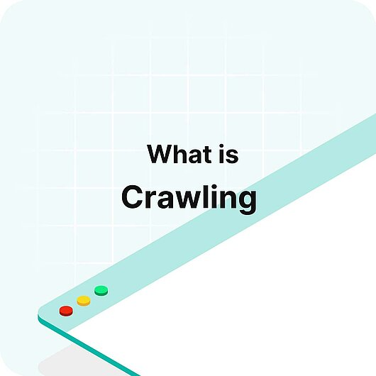 What is Crawling? - Visitor Analytics Glossary