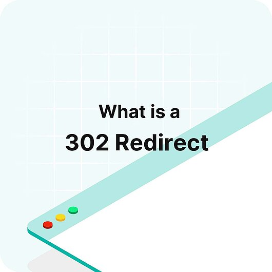 What is a 302 Redirect? - Visitor Analytics Glossary
