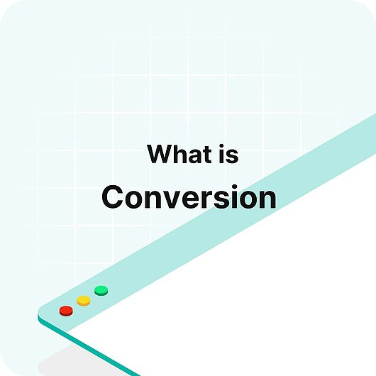 What is a Conversion? - Visitor Analytics Glossary