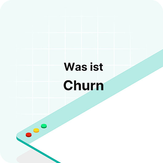 Was ist Churn? - Glossar von Visitor Analytics