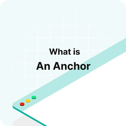 What is an anchor? - Visitor Analytics Glossary