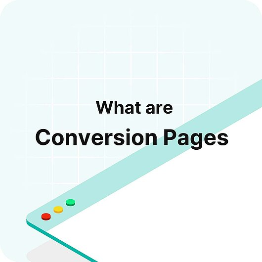 What are Conversion Pages? - Visitor Analytics Glossary