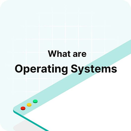 What are Operating Systems? - Visitor Analytics Glossary